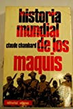 img - for Historia mundial de los maquis book / textbook / text book