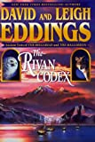 The Rivan Codex: Ancient Texts of THE BELGARIAD and THE MALLOREON. (0345424026) by Leigh Eddings
