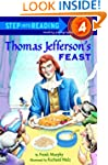 Thomas Jefferson's Feast (Step into R...