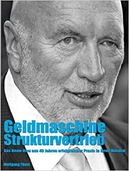 Geldmaschine Strukturvertrieb Idee Aufbau Coaching Erfolg (German