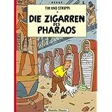 """Tim und Struppi, Band 3: Die Zigarren des Pharaosvon """"Herg�"""""""