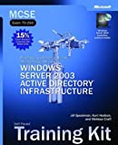 img - for MCSE Self-Paced Training Kit (Exam 70-294): Planning, Implementing, and Maintaining a Microsoft(r) Windows Server(tm) 2003 Active Directory(r) Infrastruct book / textbook / text book