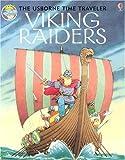 Viking Raiders (Usborne Time Traveler) (0794507921) by Civardi, Anne