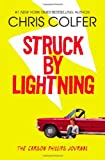 Chris Colfer Struck by Lightning: The Carson Phillips Journal
