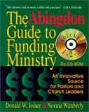 img - for The Abingdon Guide to Funding Ministry, Volumes 1,2 & 3: An Innovative Source for Pastors and Church Leaders book / textbook / text book