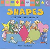 Shapes for Ten Tired Teddies