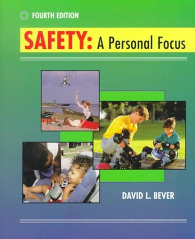 Safety : A Personal Focus