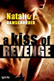 A Kiss of Revenge (Entangled Ignite)