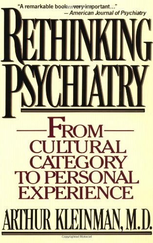 Rethinking Psychiatry: From Cultural Category to Personal...