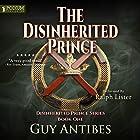 The Disinherited Prince: The Disinherited Prince Series, Book 1 Hörbuch von Guy Antibes Gesprochen von: Ralph Lister