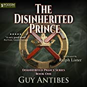The Disinherited Prince: The Disinherited Prince Series, Book 1 | Guy Antibes