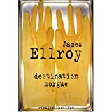 Destination morguepar James Ellroy
