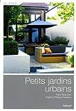 echange, troc Pierre Nessmann, Philippe Perdereau, Brigitte Perdereau - Petits jardins urbains