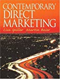 img - for Contemporary Direct Marketing by Lisa S. Spiller (2004-04-09) book / textbook / text book