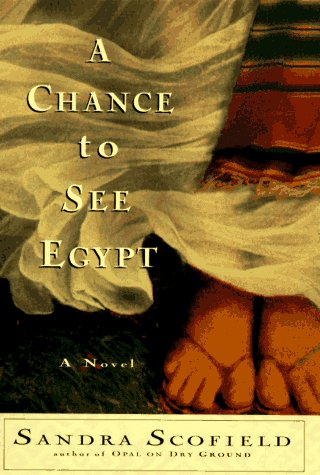 Chance to See Egypt, Sandra Scofield