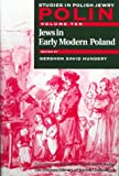img - for Polin: Studies in Polish Jewry, Volume 10: Jews in Early Modern Poland (v. 10) book / textbook / text book