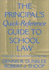 The Principal s Quick Reference Guide to School Law Reducing Liability by Robert F. Hachiya