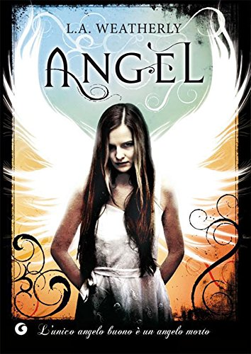 L. A. Weatherly - Angel