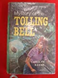 Mystery of the Tolling Bell (Nancy Drew mystery stories / Carolyn Keene) (0001604198) by Keene, Carolyn