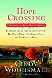 Hope Crossing: The Complete Adas House Trilogy, includes The Hope of Refuge, The Bridge of Peace, and The Harvest of Grace (An Adas House Novel)