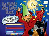 Magic Color Slide: The Wizard Who Loved Black (1584761318) by Gaydos, Nora