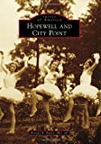 img - for Hopewell and City Point (Images of America (Arcadia Publishing)) book / textbook / text book