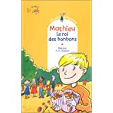 L'école d'Agathe, Tome 2 : Mathieu, le roi des bonbons