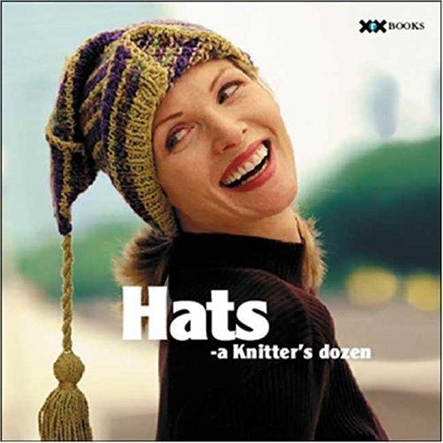 Hats: A Knitter's Dozen (A Knitter's Dozen series) PDF