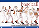 Baseball: A Personal Coaching System to Help You Master All the Essential Skills (Flowmotion)