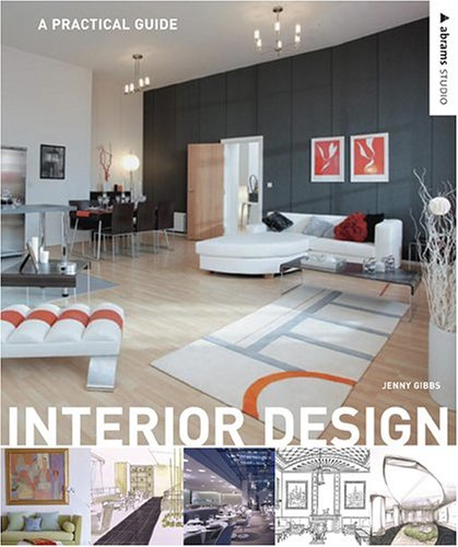 Interior Design: A Practical Guide (Abrams Studio)