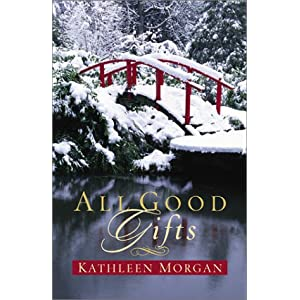 """All Good Gifts"" by Kathleen Morgan :Book Review"
