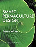 img - for Smart Permaculture Design book / textbook / text book