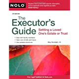 The Executor's Guide: Settling a Loved One's Estate or Trustby Mary Randolph