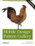Acquista Mobile Design Pattern Gallery, Color Edition [Edizione Kindle]