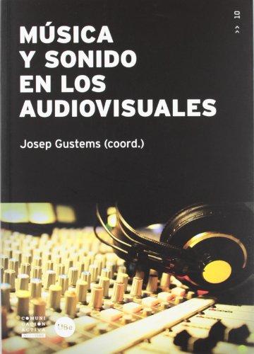 MUSICA Y SONIDO EN LOS AUDIOVISUALES