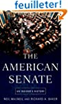 The American Senate: An Insider's His...