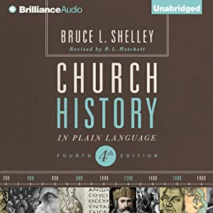 Church History in Plain Language: Fourth Edition | [Bruce L. Shelley]