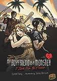 My Boyfriend Is a Monster by Evonne Tsang