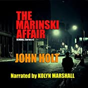 The Marinski Affair: Kendall, Book 2 | [John Holt]