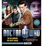 [ [ [ Doctor Who: The NU-Humans and the Empty House: Two Audio-Exclusive Adventures Featuring the 11th Doctor (Doctor Who (Audio)) [ DOCTOR WHO: THE NU-HUMANS AND THE EMPTY HOUSE: TWO AUDIO-EXCLUSIVE ADVENTURES FEATURING THE 11TH DOCTOR (DOCTOR WHO (AUDIO