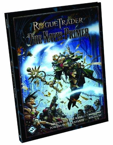 Rogue Trader The Navis Primer