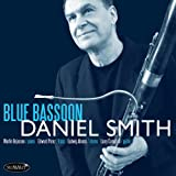 echange, troc Daniel Smith - Blue Bassoon