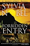 Forbidden Entry (Kendall O'Dell Mystery series)
