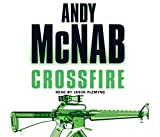 Andy McNab Crossfire: (Nick Stone Book 10)