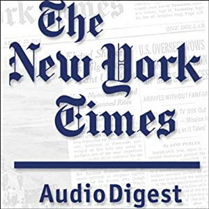 The New York Times Audio Digest, 1-Month Subscription Newspaper / Magazine