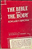 img - for The Bible and The Body book / textbook / text book