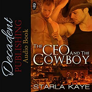 The CEO and the Cowboy Audiobook