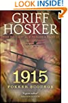 1915 Fokker Scourge (British Ace Book 2)