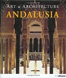 Andalusia: Art & Architecture