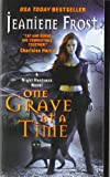 One Grave at a Time: A Night Huntress Novel